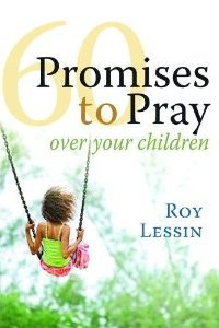 60 Promises to Pray Over Your Children