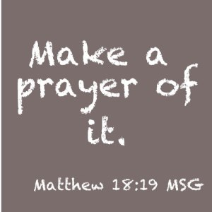 Make-a-Prayer-of-it