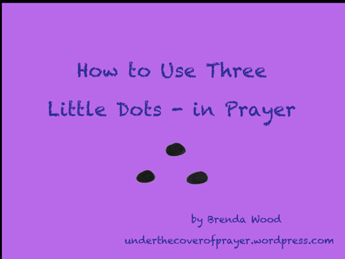HOw-to-use-three-little-dots-in-prayer