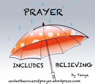 Prayer Includes Believing